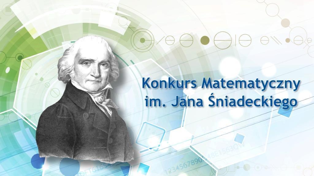 Podobizna Jana Śniadeckiego na abstrakcyjnym tle z napisem Konkurs Matematyczny